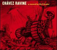 Chavez Ravine - Ry Cooder