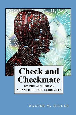 Check and Checkmate - Miller, Walter M Jr