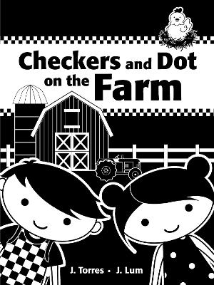 Checkers and Dot on the Farm - Torres, J