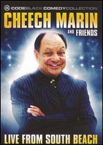 Cheech Marin & Friends: Live From South Beach