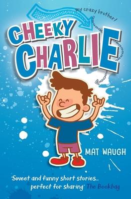 Cheeky Charlie - Waugh, Mat