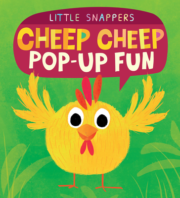 Cheep Cheep: Pop-Up Fun - Litton, Jonthan, and Litton, Jonathan