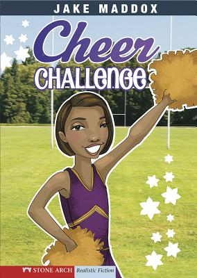 Cheer Challenge - Maddox, Jake, and Mourning, Tuesday (Illustrator), and Redmond, Ronda