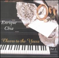 Cheers to the Years, Vol. 1 - Enrique Chia