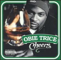Cheers - Obie Trice