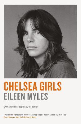 Chelsea Girls - Myles, Eileen