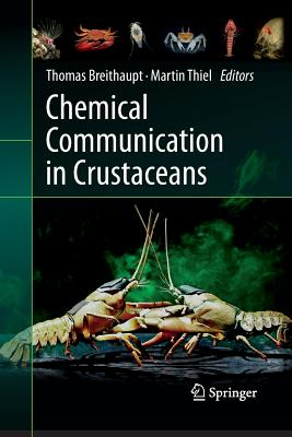 Chemical Communication in Crustaceans - Breithaupt, Thomas (Editor)