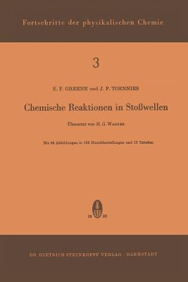 Chemische Reaktionen in Stosswellen - Green, E F, and Wagner, H G (Translated by), and Toennies, J P