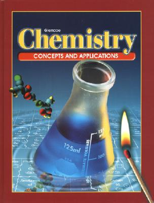Chemistry: Concepts and Applications - McGraw-Hill/Glencoe (Creator)