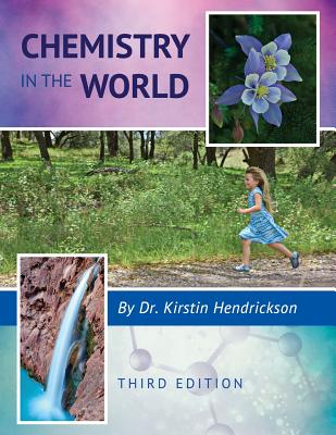 Chemistry in the World - Hendrickson, Kirstin