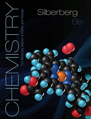 Chemistry: The Molecular Nature of Matter and Change - Silberberg, Martin Stuart