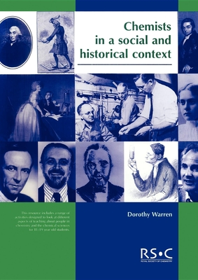Chemists in a Social and Historical Context: Rsc - Warren, Dorothy