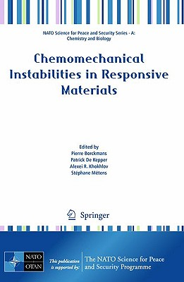 Chemomechanical Instabilities in Responsive Materials - Borckmans, Pierre (Editor), and De Kepper, Patrick (Editor), and Khokhlov, Alexei R (Editor)