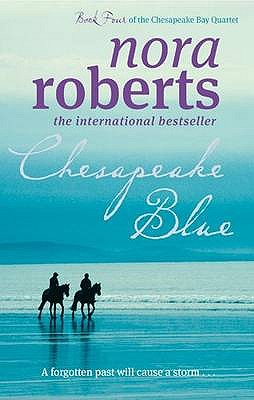 Chesapeake Blue: Number 4 in series - Roberts, Nora