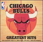 Chicago Bulls Greatest Hits, Vol. 1