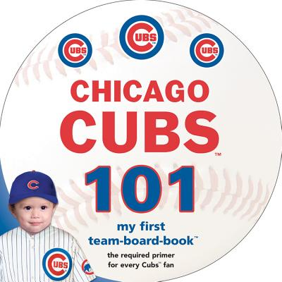Chicago Cubs 101 - Michaelson Entertainment, and Epstein, Brad M