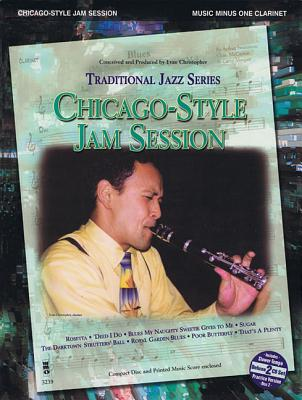 Chicago-Style Jam Session - Traditional Jazz Series: Music Minus One Clarinet Deluxe 2-CD Set - Hal Leonard Corp (Creator)