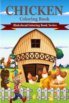 Chicken Coloring Book - Blokehead, The