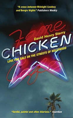 Chicken: Love for Sale on the Streets of Hollywood - Sterry, David Henry