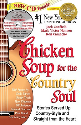 Chicken Soup for the Country Soul - Canfield, Jack, and Camacho, Ron, and Hansen, Mark Victor