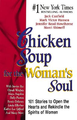 Chicken Soup for the Woman's Soul - Hawthorne, Jennifer, and Canfield, Jack (Editor), and Shimoff, Marci (Editor)
