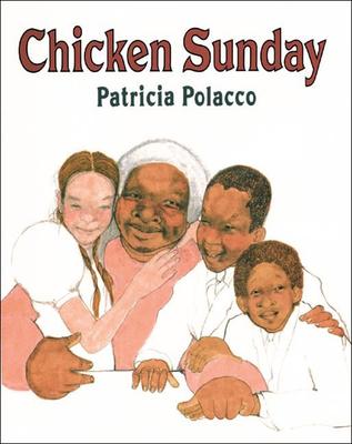 Chicken Sunday - Polacco, Patricia