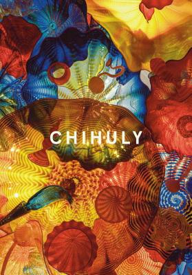 Chihuly - Charbonneau, D. (Editor)