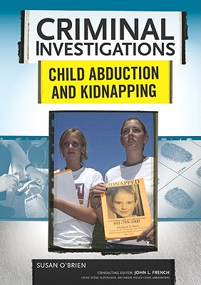 Child Abduction and Kidnapping - O'Brien, Susan, MD