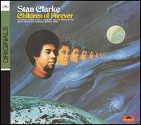 Children of Forever - Stanley Clarke