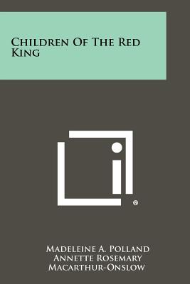 Children of the Red King - Polland, Madeleine A