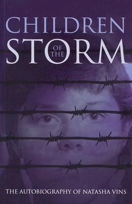 Children of the Storm: The Autobiography of Natasha Vins - Vins, Natasha