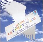 Children's Letters to God (Original Off-Broadway Cast)