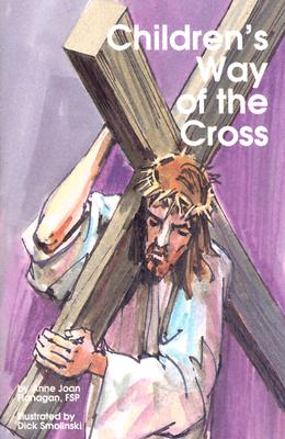 Childrens Way of Cross - Flanagan, Anne Joan