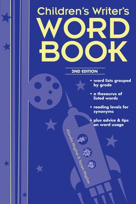 Children's Writer's Word Book - Mogilner, Alijandra, and Mogilner, Tayopa