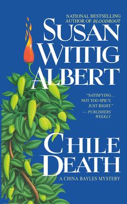 Chile Death - Albert, Susan Wittig, Ph.D.