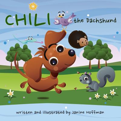 Chili the Dachshund - Hoffman, Janine