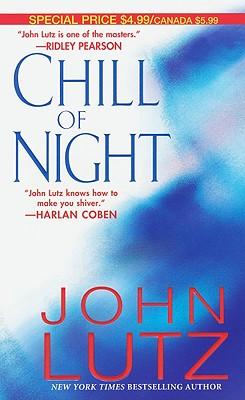 Chill of Night - Lutz, John, Professor