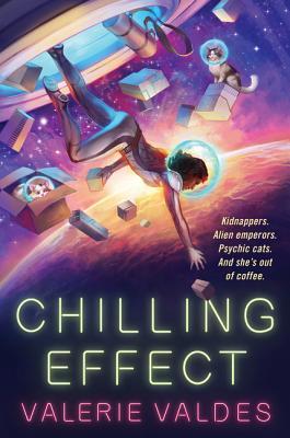 Chilling Effect - Valdes, Valerie
