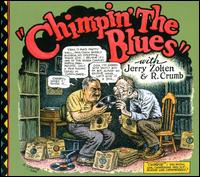 Chimpin' the Blues - R. Crumb/Jerry Zolten