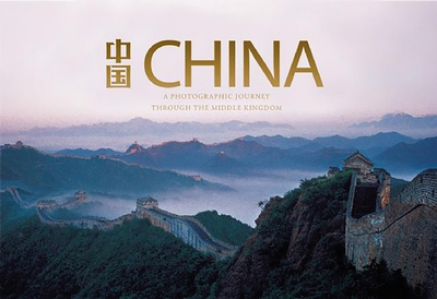 China: A Photographic Journey Through the Middle Kingdom - Guo, Guang (Editor), and Tan, Ming, M.D. (Photographer)