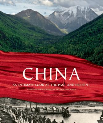 China: An Intimate Look at the Past and Present - Paul, Anthony