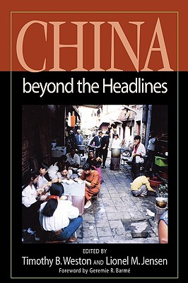 China Beyond the Headlines - Weston, Timothy B (Editor)