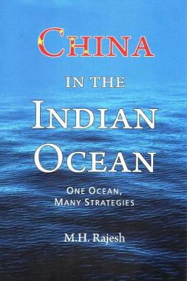 China in the Indian Ocean - Rajesh, M. H.