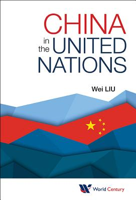 China in the United Nations - Liu, Wei