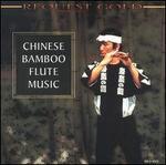 Chinese Bamboo Flute Music [Madacy]