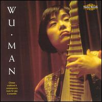Chinese Traditional and Contemporary Music - Wu Man