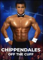 Chippendale's: Off the Cuff - John Bernard Richardson
