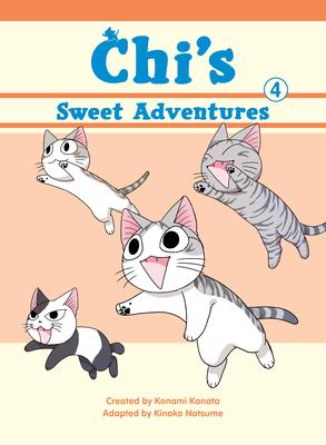 Chi's Sweet Adventures, 4 - Kanata, Konami, and Natsume, Kinoko (Adapted by)