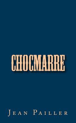 Chocmarre - Pailler, Jean