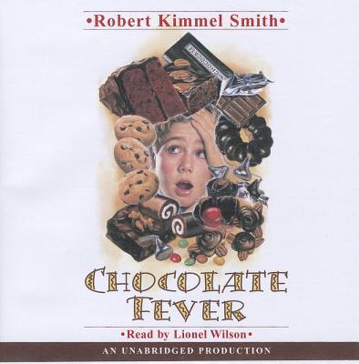 Chocolate Fever - Smith, Robert Kimmel